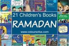 21 Children's Books about Ramadan and Eid; Picture Books and Activity Books featuring Muslim families during Ramadan; Toddlers, Preschool, Elementary School