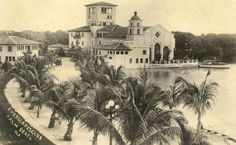 1918. The Everglades Club. Built by Addison Mizner, sits on the intercoastal basin, Lake Worth.