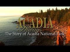 Acadia Always - Dobbs Productions - YouTube