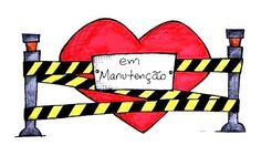 Coração em Manutenção!