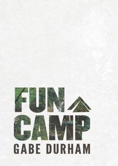 Fun Camp. Read this.