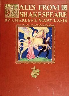 ≈ Beautiful Antique Books ≈ Tales from Shakespeare | Charles and Mary Lamb. David McKay Co,, Philadelphia, 1922
