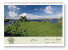 This is a beautiful 2015 calendar of Scottish photograph made by Jo Woolf of The Hazel Tree blog. www.the-hazel-tree.com