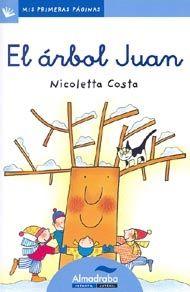El árbol Juan Este breve cuento, para niños de 4 a 6 años, muestra el paso de las estaciones y la vida de un árbol personificado - See more at: http://www.canallector.com/10579/El_%C3%A1rbol_Juan#sthash.ITXt3EpA.dpuf