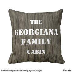 Rustic Family Name Pillow Rustic Pillows, Decorative Throw Pillows, Rustic Design, Nice, Accent Pillows, Rustic Pillows And Throws, Nice France, Decor Pillows