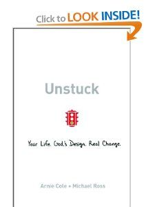 Unstuck by Arnie Cole and Michael Ross
