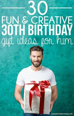 30 of the best 30th birthday gift ideas for him (ideas for her as well!). Some of the most creative and unique gift ideas with gifts in all price ranges!