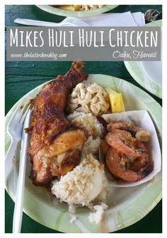 You have to stop at Mikes Huli Huli Chicken while you are in Hawaii - its a local treasure!
