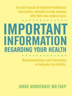 Important Information Regarding Your Health