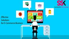 Effective Solutions for E-Commerce Business