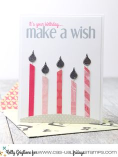 CAS-ual Fridays Stamps: Use Your Scraps for Candles! It's Your Birthday, 5th Birthday, Birthday Cards, Raise Your Hand, Die Cut Cards, House Of Cards, Make A Wish, Creative Cards, Birthdays