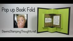 Pop up Book Fold card video - Dawn& Stamping Thoughts Flip Cards, Fun Fold Cards, Pop Up Cards, Folded Cards, Card Making Tutorials, Card Making Techniques, Making Ideas, Pop Book, Dawns Stamping Thoughts