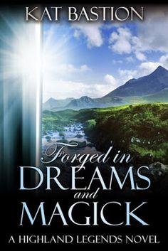 Musings Of Immortals.: Book Review : Forged in Dreams and Magick by Kat Bastion