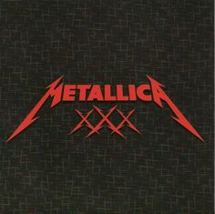 Metallica – The First 30 Years