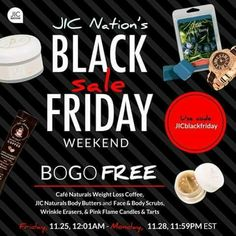 JIC has Buy 1 get 1 FREE on many items for the next 4 days!  Use Coupon Code: JICBlackFriday   Have a SAFE Black Friday! #scentedgems #naturalsoy #candles #tarts #BOGO #coffee  #BodyButters #wrinkleeraser #PinkFlame #sugarscrubs #jewelry   www.jicnation.com/store/marinamcleod