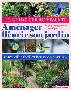 Plus de 500 pages pour #fleurir son jardin, l'aménager et accueillir #abeilles, #oiseaux, #hérissons