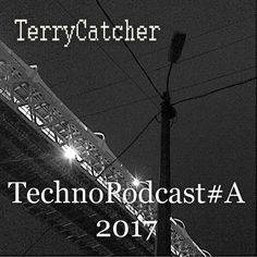 "Check out ""TerryCatcher - TechnoPodcast#A 2017"" by Love Is Life Rec. on Mixcloud My new #TECHNO podcast. Best #SUMMER tracks.   https://yadi.sk/d/suCqOLwD3MZwLB download wav"