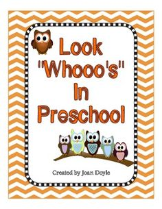 "Look Whooo's In Preschool  {Back to School Owl Theme ""All"