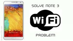How to Solve Samsung Galaxy Note 3 Bluetooth and Wi-Fi Problems? Samsung Mobile, Galaxy Note 3, Wifi, Samsung Galaxy, Notes, Bluetooth, Report Cards