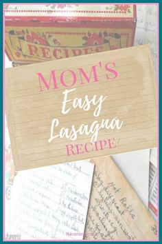 Grandkids coming to visit? Entertaining family and friends? Need an easy-to-make recipe? Try mom's quick and easy lasagna recipe for dinner! #lasagna #recipe #