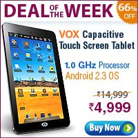 New 1GHz VOX Touch Screen Tablet PC with 3G  The new and the latest VOX 7inch Android 2.3 Tablet PC with 3G Support - V80 is symmetrically balanced with attractive & stunning touch pad that gives you that perfect balance between eye-catchy looks & happening features clubbed in.   Pr5ice Only rs  4,999