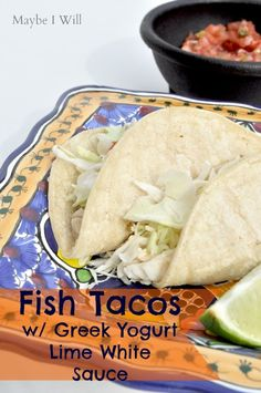 Delightfully Light & Healthy Fish Tacos! Made with Tilapia and a Greek Yogurt white sauce! Yummo!! {maybeiwill.com} #fishtacos #healthydinner #easy #healthy
