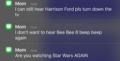 Mom is not amused with your Star Wars shenanigans.