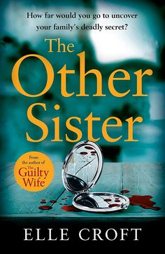 The Other Sister: A gripping, twisty novel of psychological suspense with a killer ending that you won't see coming eBook: Elle Croft: Amazon.co.uk: Kindle Store