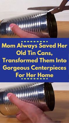 20 #Genius Ways To #Upcycle Old Tin #Cans