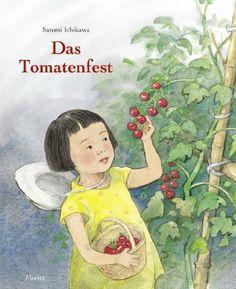 Das Tomatenfest / Satomi Ichikawa. Aus dem Franz. von Eva Ziebura  | Hana kümmert sich liebevoll um ein kleines #Tomatenpflaenzchen. In den Ferien wird ihr Schützling in Omas Garten gepflanzt. So kann am Ende des Sommers geerntet werden und nach japanischer Tradition feiert die Familie ein Tomatenfest. Ab 4. Pasing Jahreszeiten Natur b ICH