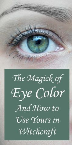 How to Use Your Eye Color in Witchcraft Spells and Magick. Find out how to you the magic of your eye color in witchcraft. Your eyes, and the subtle colors in them, say as much about you. Witchcraft Spells For Beginners, Magick Spells, Wicca Witchcraft, Hedge Witchcraft, Green Witchcraft, Healing Spells, Candle Spells, Candle Magic, Witch Eyes