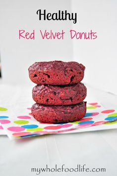 When I think of Valentine's Day, I immediately think of all things red velvet. Last year for Valentine's Day I made my girls these Healthy Red Velvet Donuts. Since I didn't use food coloring, my donut
