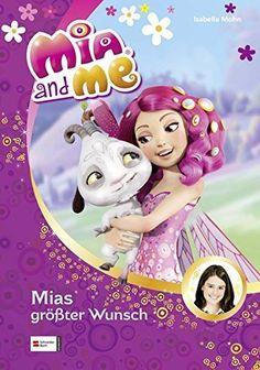 Mia and me, Band 02: Mias größter Wunsch, http://www.amazon.de/dp/3505130176/ref=cm_sw_r_pi_s_awdl_l1jMxbD1XSD3B