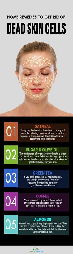 Home Remedies To Get Rid of Dead Skin Cells