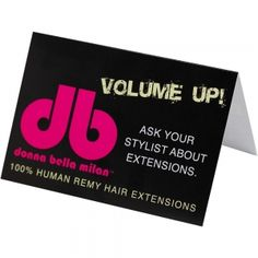 Shelf Talker- Products to help you grow your business. Show you use Donna Bella Hair Extensions!