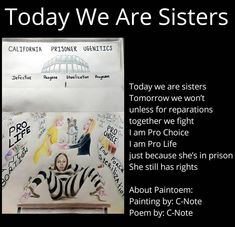 Today We Are Sisters (Painteoem) by prisoner-artist C-Note  Painteoems are an original painting or drawing, combined with a poetry vignette…
