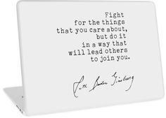 Ruth Bader Ginsburg RBG Quote, Fight for the things that you care about. but do it in a way that will lead others to join you , Thank you RBG, Feminist Laptop Skin Slogan Tshirt, Ruth Bader Ginsburg, T Shirts With Sayings, Laptop Skin, Macbook Air, Join, Quotes, Quotations, Quote