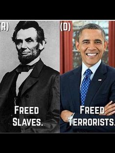 Freed Slaves (R) vs Freed Terrorists (D)