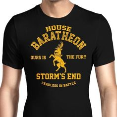 Support House Baratheon with this men's T-Shirt with the stag and the house words. $21.99