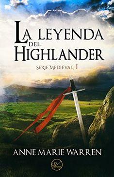 La leyenda del highlander (Serie Medieval I) Goodreads Best Books To Read, Good Books, Historical Romance Books, Malibu, I Love Reading, Book Cover Art, Film Music Books, English, Book Lovers