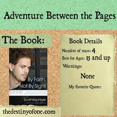 The Destiny of One: Adventure Between the Pages: By Faith, Not by Sight