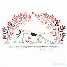 Do not stop trying just because perfection eludes you! . . . . . . #iyengaryoga #bksiyengar #picame #drawing #artwork #yoga #yogaart #yogagirl #yogadaily #yogapants #yogacats #cats #catsofinstagram #illustrator #illustration #illustratorsaustralia #yogaaustralia #australia #melbourne #bayside #baysideyoga #flowers #meditation #yogajournal