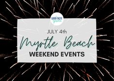 Myrtle Beach July 4th Weekend Events: races, fireworks, parades + more! 4th Of July Parade, Fourth Of July, Myrtle Beach Things To Do, Boat Parade, Surfside Beach, Weekend Events, Pawleys Island, Fireworks Show, Carolina Beach