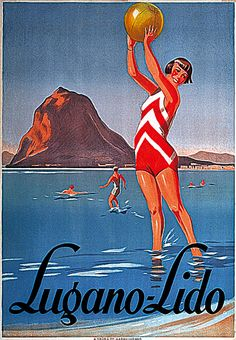 Poster for Lugano-Lido from approx. Vintage Beach Posters, Poster Vintage, Images Vintage, Vintage Ads, Vintage Italian, Vintage Style, Art Deco Posters, Poster Prints, Travel Ads