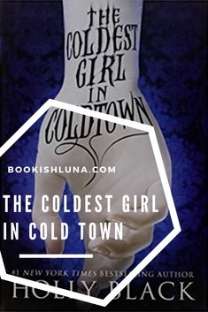 My review of Holly Blacks The Coldest Girl in Cold Town.