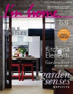 I M Home Interior Design Magazine Home Decorating Magazine Shelter Magazine Architecture Magazine Lifestyle Magazine