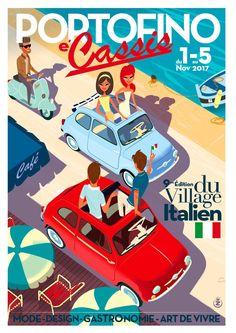 Monsieur Z - Cassis - Portofino 2017 Vintage Italian Posters, Vintage Travel Posters, Art Deco Posters, Car Posters, Fiat 500, Illustrations Vintage, Art Festival, Festival 2017, Retro Poster