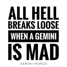 Better know it. Hail all ♊ Gemini. Gemini People, Gemini And Scorpio, Gemini Traits, Gemini Life, Gemini Quotes, Gemini Woman, Zodiac Signs Gemini, Zodiac Quotes, Zodiac Facts