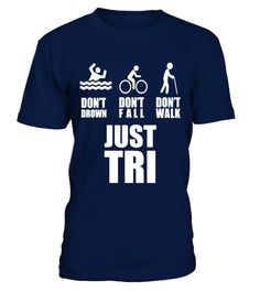 # Triathlon   Triathlete just tri T Shirt best sport team player gift .  HOW TO ORDER:1. Select the style and color you want: 2. Click Reserve it now3. Select size and quantity4. Enter shipping and billing information5. Done! Simple as that!TIPS: Buy 2 or more to save shipping cost!This is printable if you purchase only one piece. so dont worry, you will get yours.Guaranteed safe and secure checkout via:Paypal   VISA   MASTERCARD
