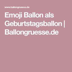Emoji Ballon als Geburtstagsballon | Ballongruesse.de